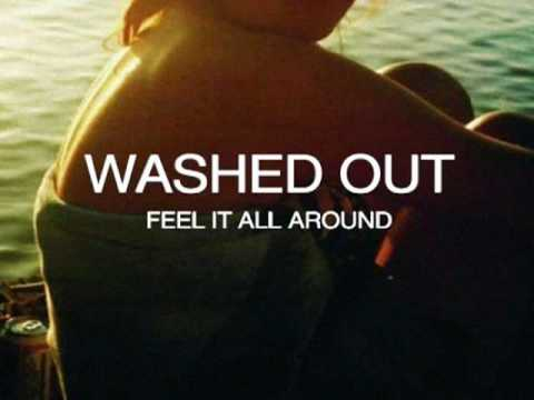 Washed Out - Feel It All Around (Toro Y Moi Remix)