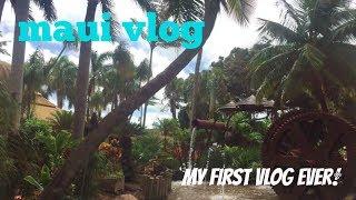 MAUI VLOG! - MY FIRST EVER VLOG! (PART 1)