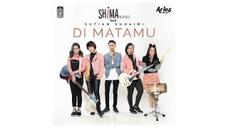 Shima Band - Di Matamu feat. Sufian Suhaimi Mp3