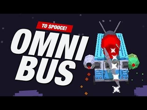 TO SPOOCE! | OmniBus Gameplay