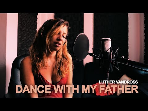 Luther Vandross - DANCE WITH MY FATHER | By Xénia Pereira