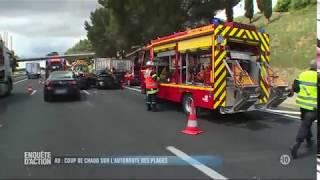 A9 COUP DE CHAUD SUR L AUTOROUTE DES PLAGES | REPORTAGE 2018