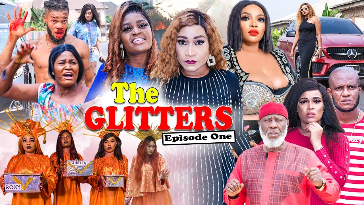 Download THE GLITTERS SEASON 1 (CHIZZY ALICHI) Trending 2021 Recommended Nigerian Nollywood Movie