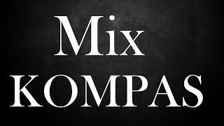 Mix Kompas 2014 By Dj Lacroix 971 [HQ] [VOL 1] CARIMI / TI VICE / N-LOOK / NU-VICE / MICKY / TI KABZY