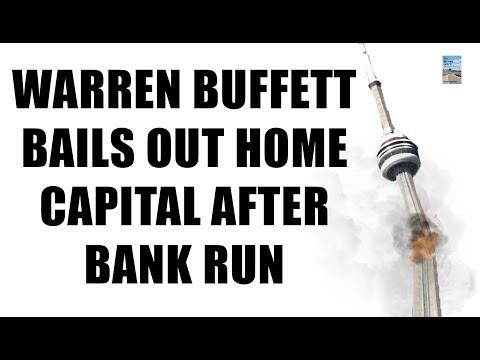 Warren Buffett BAILS OUT Home Capital After BANK RUN! Retail MELTDOWN on Now!