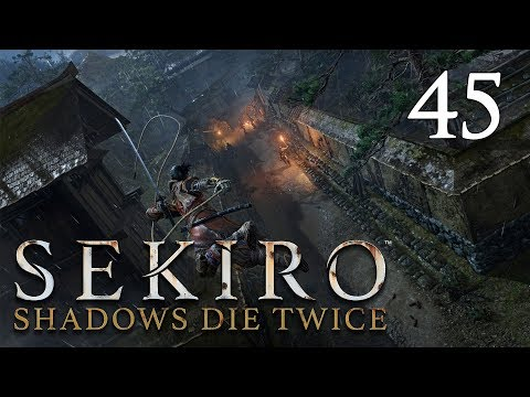 Sekiro: Shadows Die Twice - Let's Play Part 45: Shichimen & Review