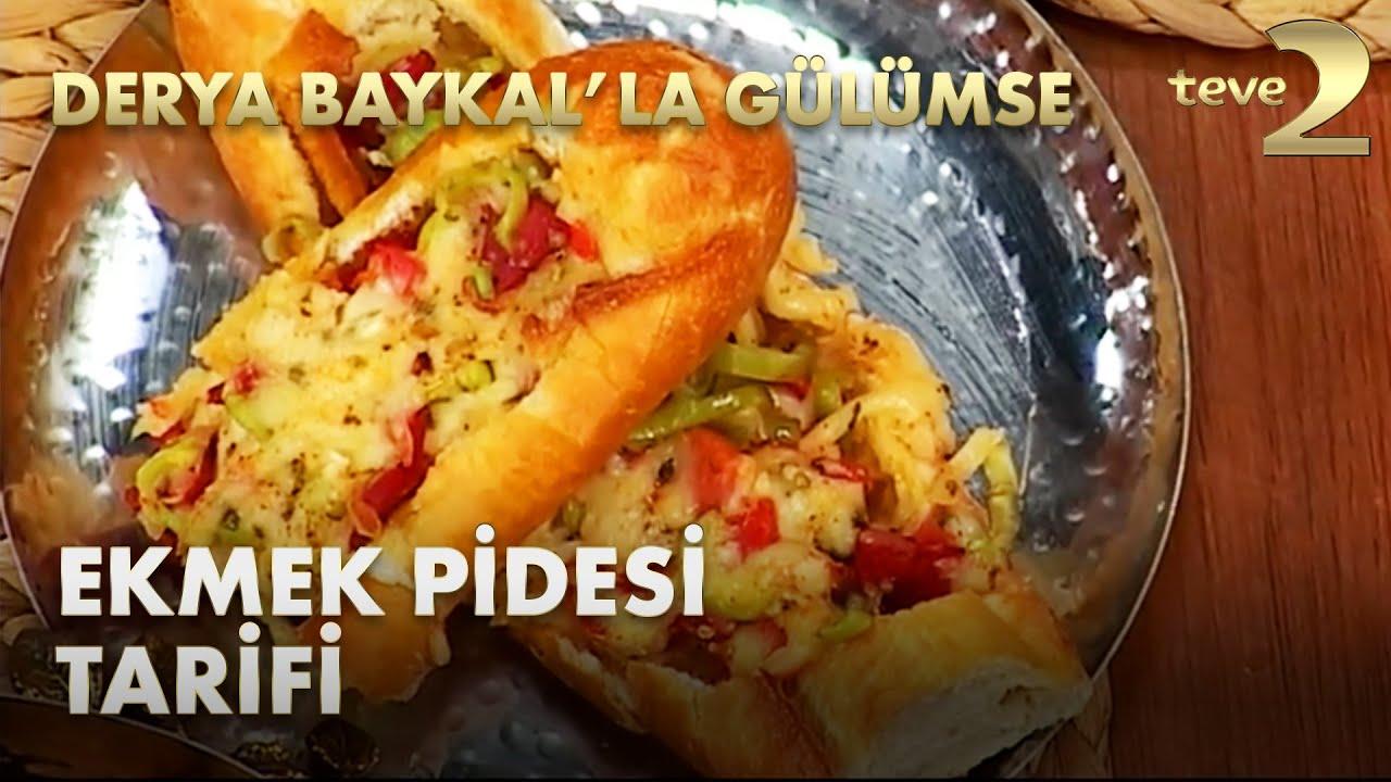 Derya Baykal'la Gülümse: Ekmek Pidesi Tarifi