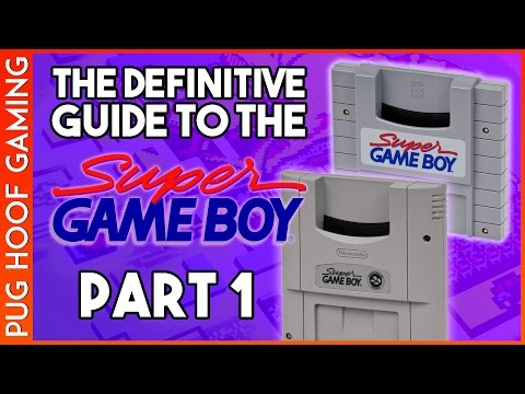 Super Game Boy Guide - Part 1 of 3: The Super Game Boy - A Complete Super Game Boy Review