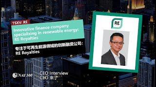 Innovative finance company specializing in renewable energy: RE Royalties Ltd. 專注於可再生能源領域的創新融資公司