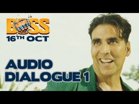 Akshay Kumar | BOSS 2013 | EXCLUSIVE Dialogue 1