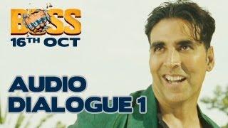 Akshay Kumar | BOSS 2013 | EXCLUSIVE Dialogue 1