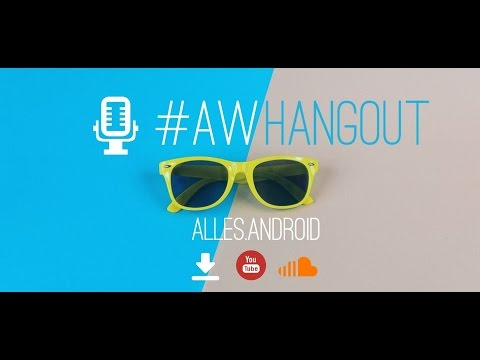 AW Hangout #137: Allo allo