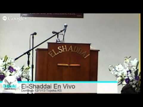 El-Shaddai Templo De Alabanza Domingo 12/1/13 En Vivo