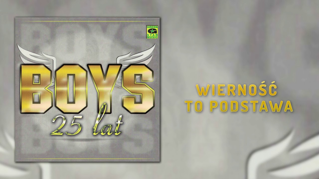 Boys – Wierność to podstawa (Official Audio) Disco Polo 2018