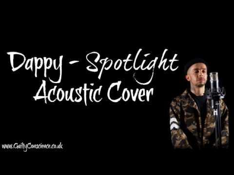 Dappy - Spotlight (Instrumental) Acoustic Cover