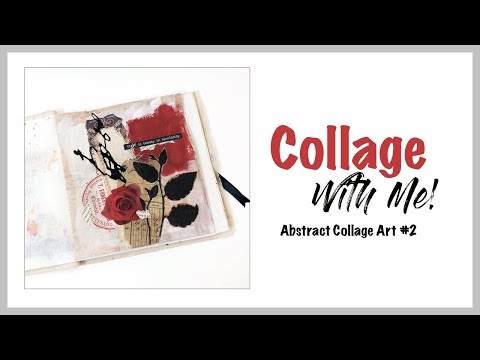 Collage with Me! ~ Abstract Collage Art #2