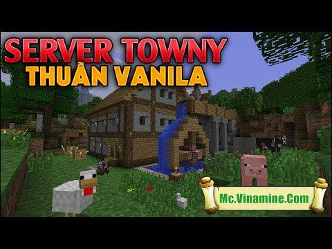 Trải Nghiệm Server Towny Thuần Phiên Bản Vanila Tại Minecraft Server : Vinamine - MK Gaming