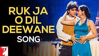 Ruk Ja O Dil Deewane - Song - Dilwale Dulhania Le Jayenge