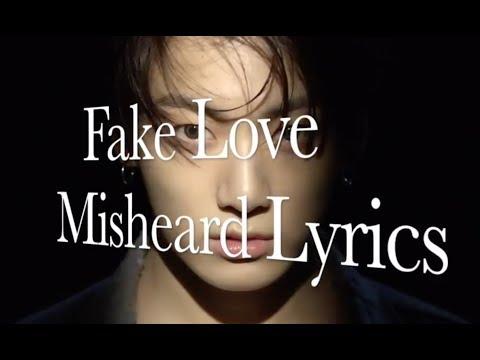 BTS - Fake Love Misheard Lyrics