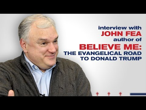 Interview With John Fea, Author Of BELIEVE ME