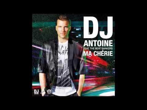 2Hours-DJ Antoine ft. The Beat Shakers - Ma Chérie