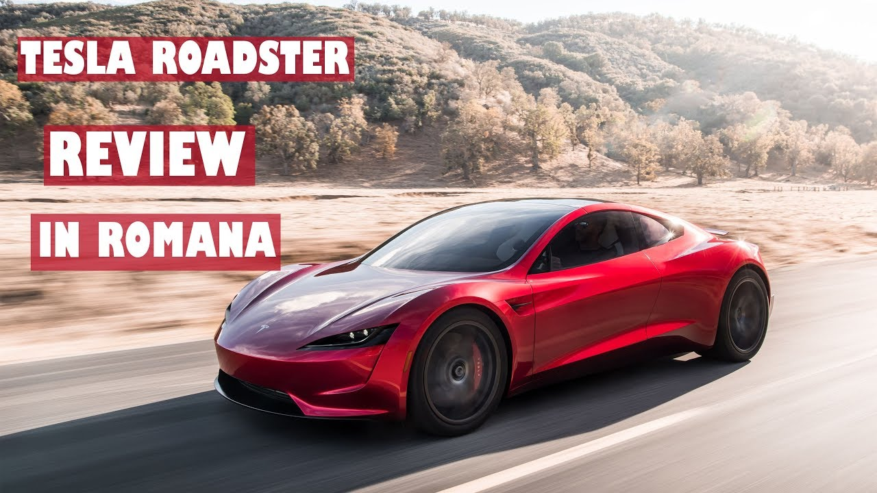 TESLA ROADSTER - Review in Romana - Cea mai RAPIDA masina din Lume