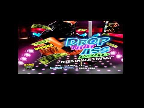 CRAZY K DROP THAT ASS LOAD (TWERK MUSIC) Free Mp3 Download Link