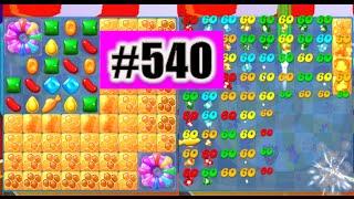Candy Crush Soda Saga Level 540 NEW | Complete!