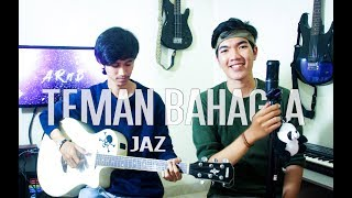 Video Jaz - Teman Bahagia (ARnB music Cover) download MP3, 3GP, MP4, WEBM, AVI, FLV Maret 2018