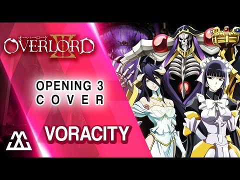 Overlord 3 Opening - Voracity (Cover)