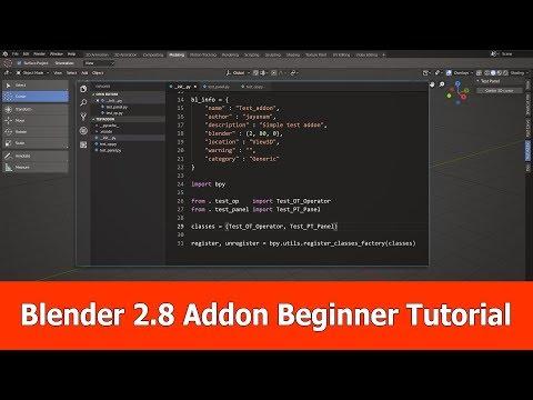 Blender 2.8 Addon Development Tutorial For Beginners