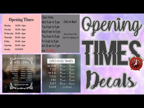 Roblox Bloxburg - Opening Times Decal Id's - YouTube