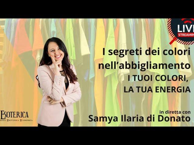 I segreti dei colori nell'abbigliamento  con Samya Ilaria Di Donato