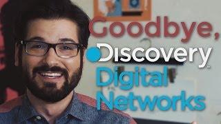 Goodbye, Discovery Digital Networks