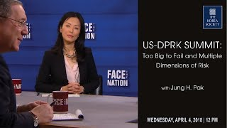 US-DPRK Summit: Too Big to Fail and Multiple Dimensions of Risk