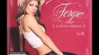 Fergie - London Bridge  oh shit