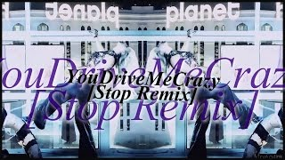 Britney Spears - You Drive Me Crazy [Stop Remix - Collab Video]