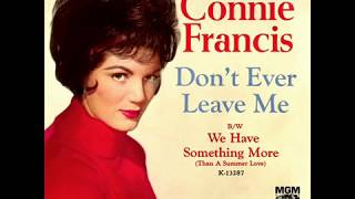Watch Connie Francis Dont Ever Leave Me video