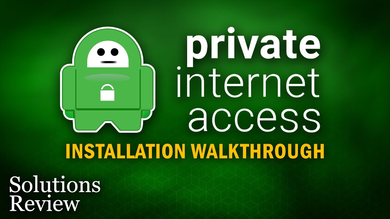maxresdefault - Private Internet Access Vpn Won T Connect
