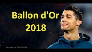 Cristiano Ronaldo - Ballon d'Or 2018 Trailer