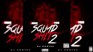 AYOO x JMAC - SQUAD SHIT PART 2 | #DJCortezExclusive