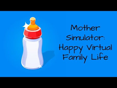 Mother Simulation: Happy Virtual Familiy Life Day 1-5