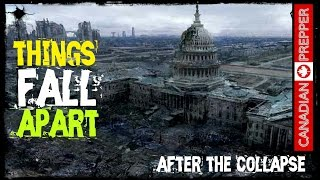 After The Collapse: Things Fall Apart
