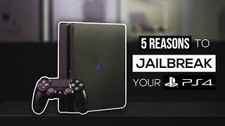 5 Reasons To Jailbreak Your PS4 In 2018!
