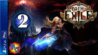 Let's Play Path of Exile | PS4 Pro Console Co-op Multiplayer | Gameplay Episode 2 (P+J)