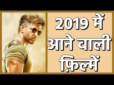 Top 10 Upcoming Bollywood Movies of 2019 (Hindi) | Most Anticipated Hindi Films