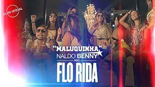 Naldo Benny ft. Flo Rida - Maluquinha