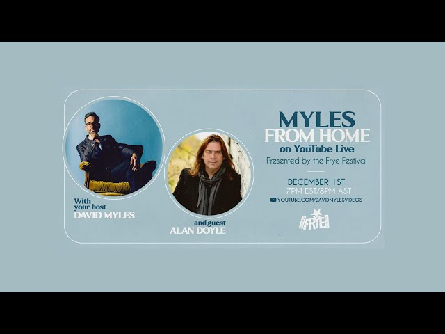 Myles From Home: David Myles on YouTube Live - A Not So Late Night Talk Show with Alan Doyle