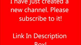 SUBSCRIBE TO MY NEW CHANNEL!! THANKS.