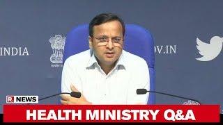 Union Health Ministry Answers Queries on Coronavirus